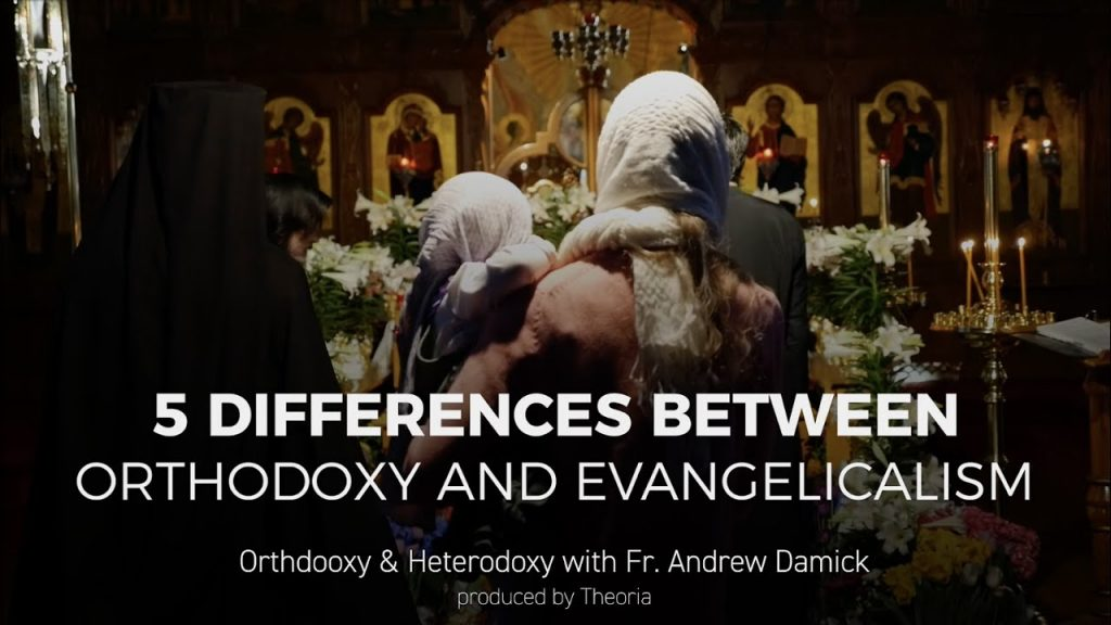 Fr. Andrew Damick lists 5 differences between Eastern Orthodoxy and Evangelicalism.